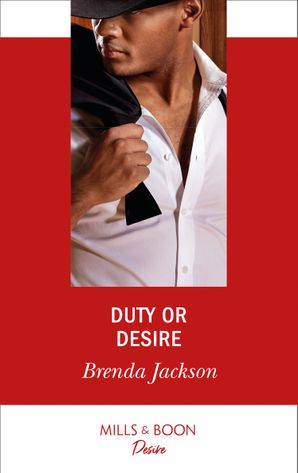 Duty Or Desire (Mills & Boon Desire) (The Westmoreland Legacy, Book 5)