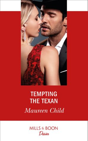 Tempting The Texan (Mills & Boon Desire) (Texas Cattleman's Club: Inheritance, Book 1) eBook  by Maureen Child