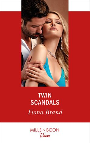 Twin Scandals (Mills & Boon Desire) (The Pearl House, Book 7) eBook  by Fiona Brand