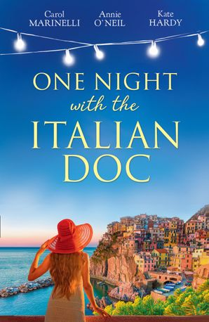 One Night With The Italian Doc: Unwrapping Her Italian Doc / Tempted by the Bridesmaid / Italian Doctor, No Strings Attached (Mills & Boon By Request) eBook  by Carol Marinelli