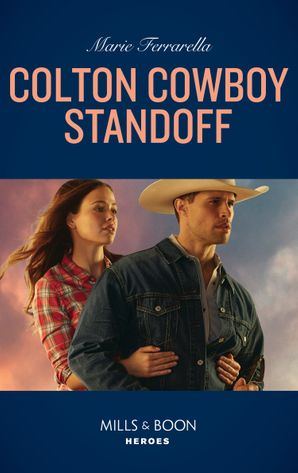Colton Cowboy Standoff (Mills & Boon Heroes) (The Coltons of Roaring Springs, Book 1) eBook  by