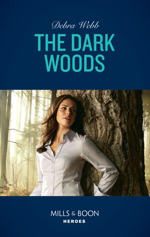 The Dark Woods (Mills & Boon Heroes) (A Winchester, Tennessee Thriller, Book 2) eBook  by