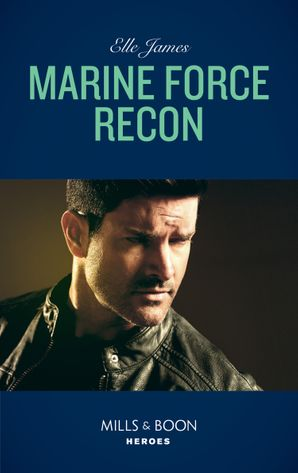 marine-force-recon-mills-and-boon-heroes-declans-defenders-book-1