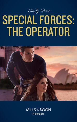 Special Forces: The Operator (Mills & Boon Heroes) (Mission Medusa, Book 3) eBook  by Cindy Dees