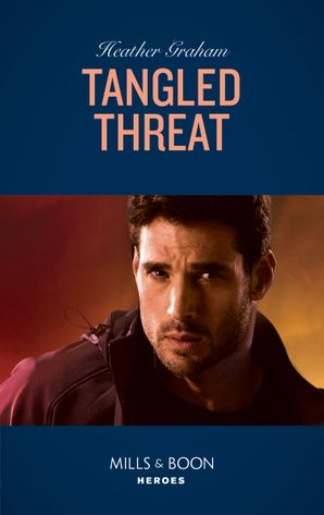 Tangled Threat (Mills & Boon Heroes) eBook  by Heather Graham