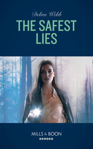 The Safest Lies (Mills & Boon Heroes) (A Winchester, Tennessee Thriller, Book 4) eBook  by