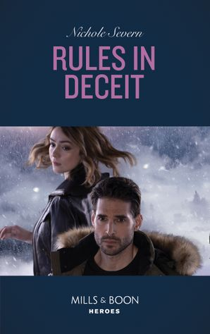 rules-in-deceit-mills-and-boon-heroes-blackhawk-security-book-4