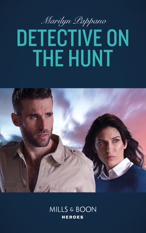 Detective On The Hunt (Mills & Boon Heroes) eBook  by Marilyn Pappano