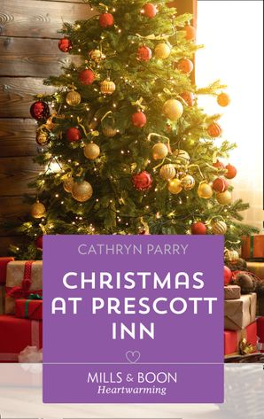 Christmas At Prescott Inn (Mills & Boon Heartwarming)