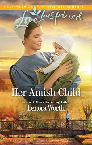 Her Amish Child (Mills & Boon Love Inspired) (Amish Seasons, Book 2)