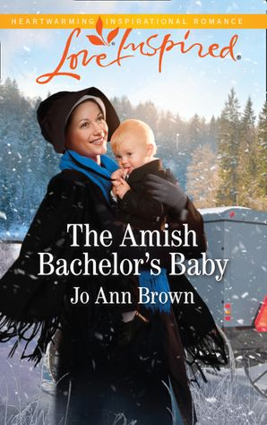 The Amish Bachelor's Baby (Mills & Boon Love Inspired) (Amish Spinster Club, Book 3)
