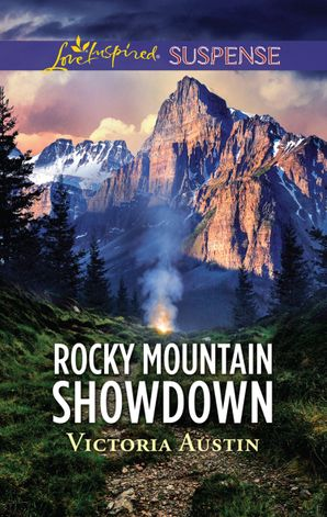 Rocky Mountain Showdown (Mills & Boon Love Inspired Suspense)