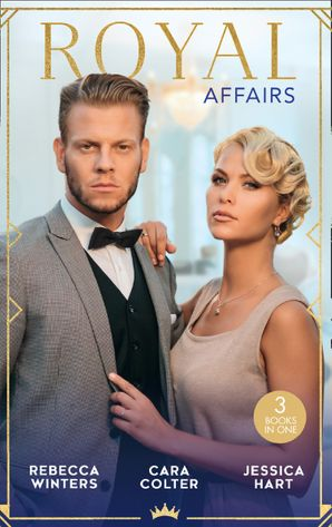 Royal Affairs: His Princess of Convenience / Her Royal Wedding Wish / The Secret Princess (Mills & Boon M&B) eBook  by Rebecca Winters