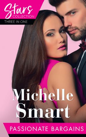 Mills & Boon Stars Collection: Passionate Bargains: The Perfect Cazorla Wife / The Russian's Ultimatum / Once a Moretti Wife (Mills & Boon M&B) eBook  by Michelle Smart