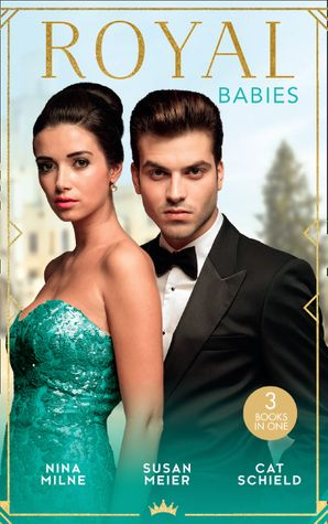 Royal Babies: Claiming His Secret Royal Heir / Pregnant with a Royal Baby! / Secret Child, Royal Scandal (Mills & Boon M&B) eBook  by