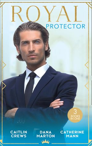 Royal Protector: Traded to the Desert Sheikh / Royal Captive / His Pregnant Princess Bride (Mills & Boon M&B) eBook  by Caitlin Crews
