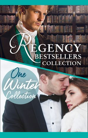 The Complete Regency Bestsellers And One Winters Collection (Mills & Boon e-Book Collections) eBook  by Kandy Shepherd