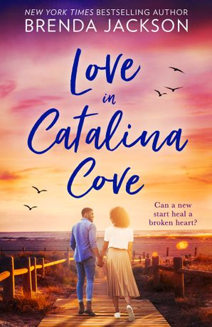 Love In Catalina Cove (Catalina Cove, Book 1) eBook  by Brenda Jackson