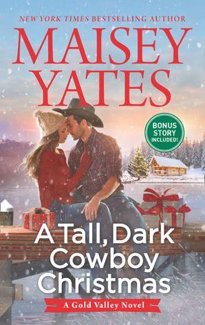 A Tall, Dark Cowboy Christmas (A Gold Valley Novel, Book 4) eBook  by 13728