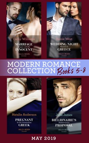 modern-romance-may-2019-books-5-8-marriage-bargain-with-his-innocent-wedding-night-reunion-in-greece-pregnant-by-the-commanding-greek-billionaires-mediterranean-proposal