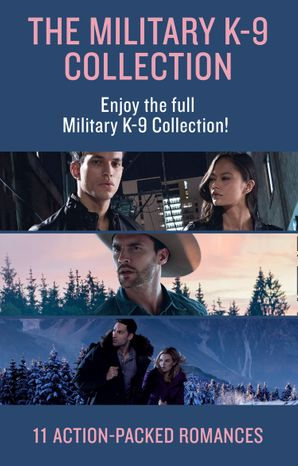 The Military K-9 Unit Collection (Mills & Boon e-Book Collections) eBook  by Terri Reed