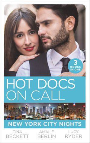 Hot Docs On Call: New York City Nights: Hot Doc from Her Past (New York City Docs) / Surgeons, Rivals…Lovers (New York City Docs) / Falling at the Surgeon's Feet (New York City Docs) (Mills & Boon M&B) eBook  by Tina Beckett