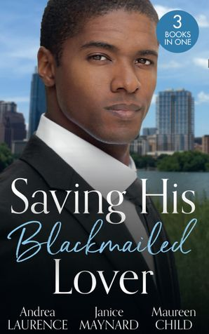 Saving His Blackmailed Lover: Expecting the Billionaire's Baby / Triplets for the Texan / A Texas-Sized Secret (Mills & Boon M&B) eBook  by Andrea Laurence