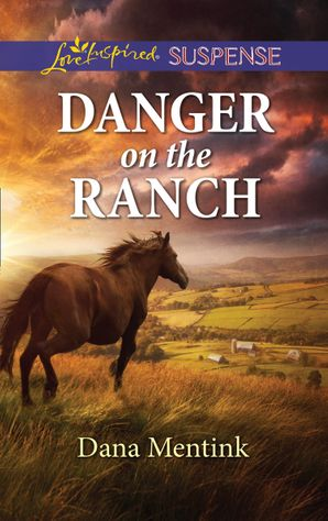 Danger On The Ranch (Mills & Boon Love Inspired Suspense) (Roughwater Ranch Cowboys)