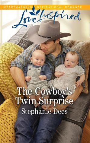 The Cowboy's Twin Surprise (Mills & Boon Love Inspired) (Triple Creek Cowboys, Book 1)