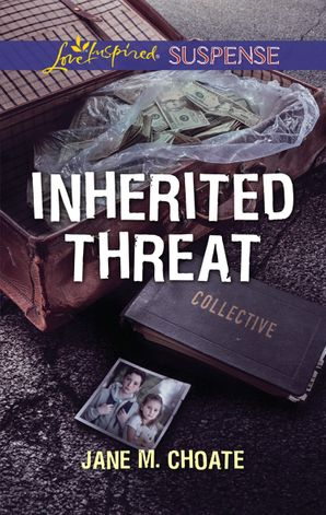 Inherited Threat (Mills & Boon Love Inspired Suspense) eBook  by
