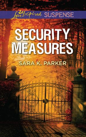 Security Measures (Mills & Boon Love Inspired Suspense) eBook  by