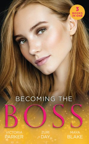 Becoming The Boss: The Woman Sent to Tame Him / Diamond Dreams (The Drakes of California) / The Price of Success (Mills & Boon M&B) eBook  by Victoria Parker