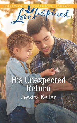His Unexpected Return (Mills & Boon Love Inspired) (Red Dog Ranch, Book 2)