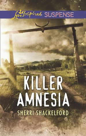 Killer Amnesia (Mills & Boon Love Inspired Suspense) eBook  by