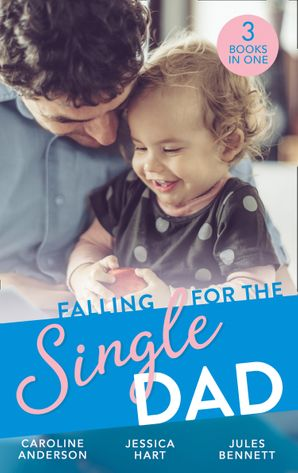 Falling For The Single Dad: Caring for His Baby (Heart to Heart) / Barefoot Bride / The Cowboy's Second-Chance Family (Mills & Boon M&B)