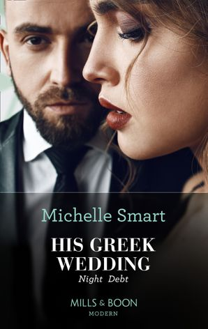 His Greek Wedding Night Debt (Mills & Boon Modern) eBook  by Michelle Smart
