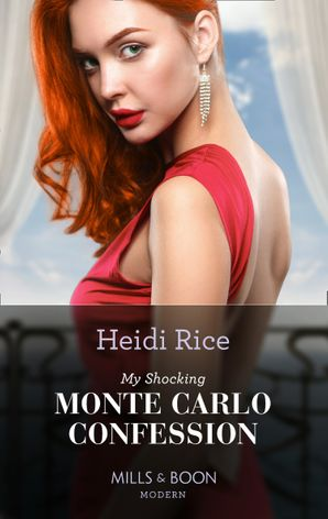 My Shocking Monte Carlo Confession (Mills & Boon Modern) eBook  by Heidi Rice