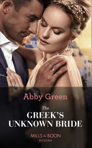 the-greeks-unknown-bride-mills-and-boon-modern
