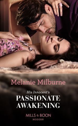 His Innocent's Passionate Awakening (Mills & Boon Modern) (Once Upon a Temptation, Book 8)