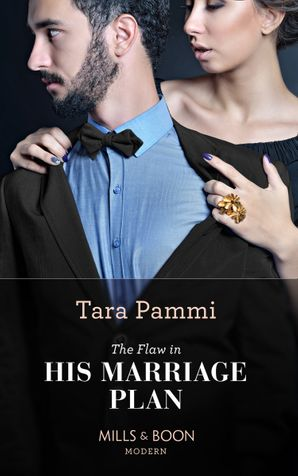 The Flaw In His Marriage Plan (Mills & Boon Modern) (Once Upon a Temptation, Book 7) eBook  by Tara Pammi