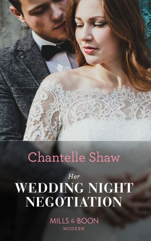 Her Wedding Night Negotiation (Mills & Boon Modern)