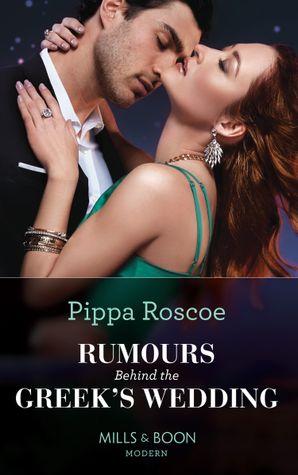 Rumours Behind The Greek's Wedding (Mills & Boon Modern)
