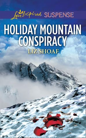 holiday-mountain-conspiracy-mills-and-boon-love-inspired-suspense