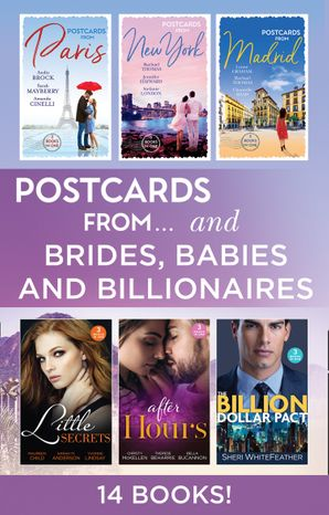 Postcards From…Verses Brides Babies And Billionaires (Mills & Boon e-Book Collections)