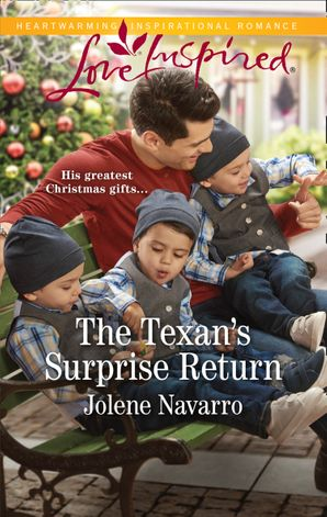 The Texan's Surprise Return (Mills & Boon Love Inspired) (Cowboys of Diamondback Ranch, Book 2) eBook  by Jolene Navarro