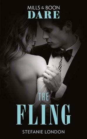 The Fling (Mills & Boon Dare) (Close Quarters, Book 2)