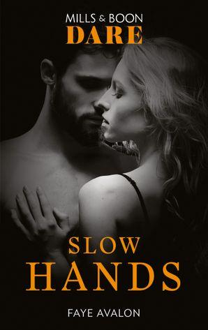 Slow Hands (Mills & Boon Dare)
