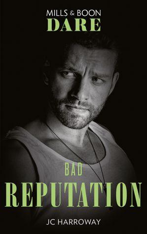 Bad Reputation (Mills & Boon Dare) (The Pleasure Pact, Book 2)