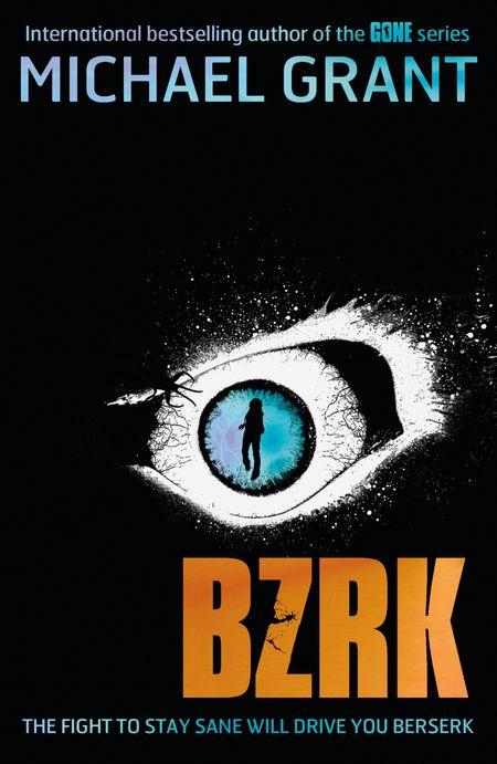 BZRK (BZRK) - Michael Grant
