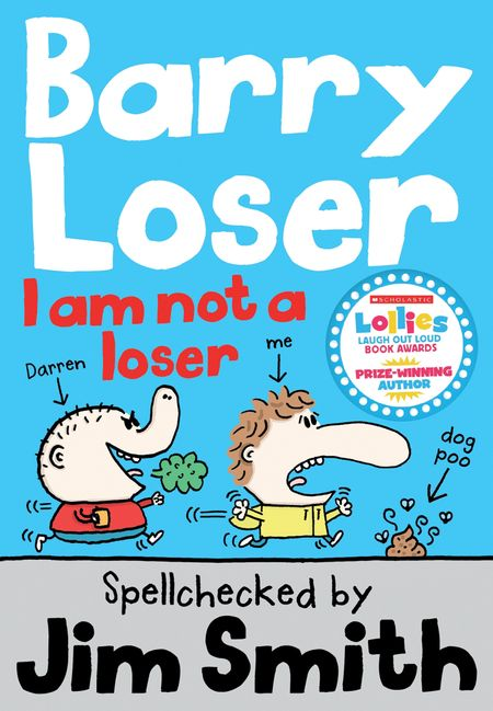 Barry Loser: I am Not a Loser (The Barry Loser Series) - Jim Smith